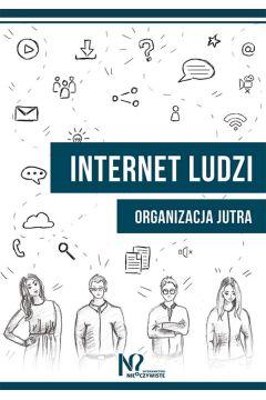 Internet ludzi organizacja jutra