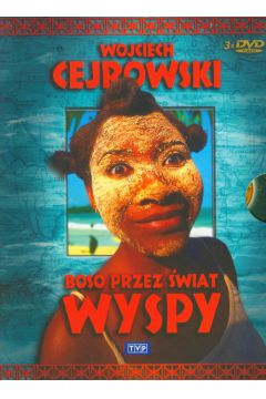 Wojciech Cejrowski. Boso przez świat: Wyspy BOX