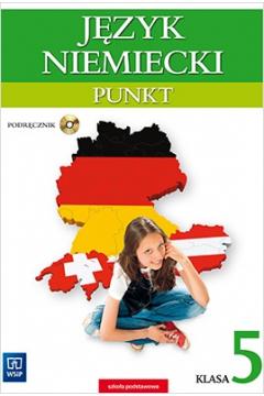 Język niemiecki. Punkt. Klasa 5. Podręcznik z płytą CD