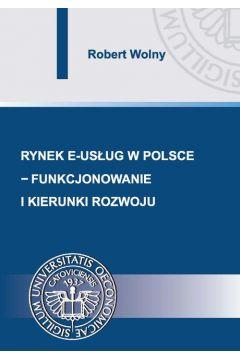 Rynek e-usług w Polsce - funkcjonowanie i kierunki rozwoju
