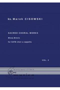 Sacred Choral Works Vol.2