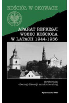 Aparat represji wobec Kościoła w latach 1944-1956