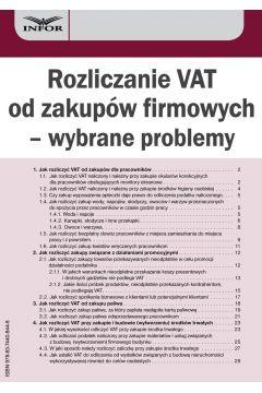 Rozliczanie VAT od zakupów firmowych - wybrane problemy