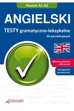 Angielski Testy gramatyczno leksykalne