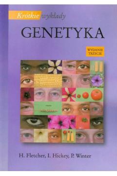Genetyka. Krótkie wykłady