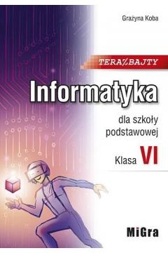 Informatyka SP 6 Teraz bajty Podr. MIGRA
