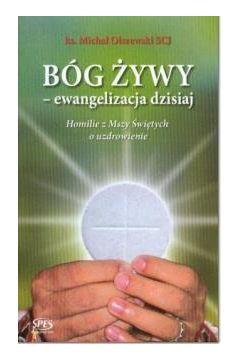 Bóg żywy - ewangelizacja dzisiaj