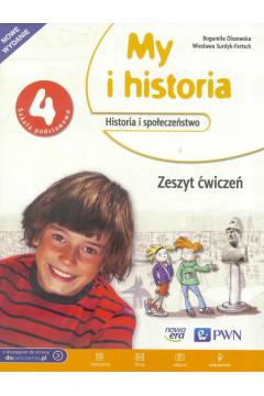 My i historia. Klasa 4. Zeszyt ćwiczeń. Nowe wyd. 2016.