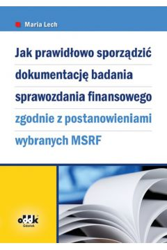 Jak prawidłowo sporządzić dokumentację badania sprawozdania finansowego