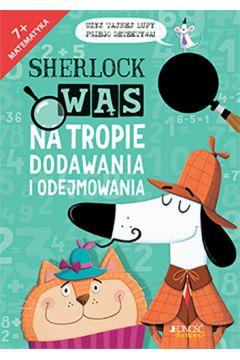 Sherlock Wąs na tropie dodawania i odejmowania