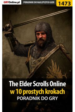 The Elder Scrolls Online w 10 prostych krokach