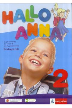 Hallo Anna 2. Język niemiecki dla klasy I-III szkoły podstawowej. Podręcznik