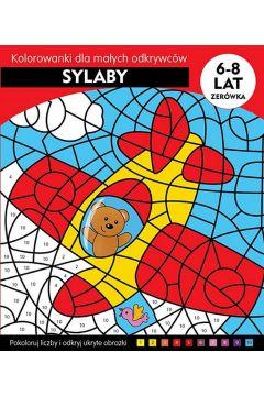 Sylaby. Kolorowanki edukacyjne dla małych odkrywców