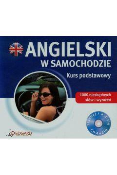 Angielski w samochodzie. Kurs podstawowy