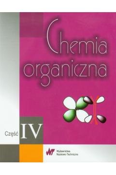 Chemia organiczna. Część IV
