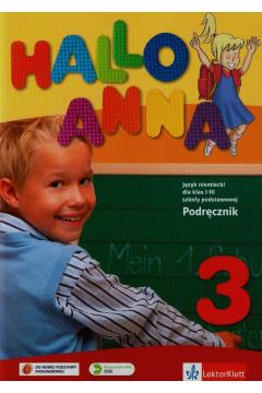 Hallo Anna 3. Język niemiecki dla klas 1-3 szkoły podstawowej. Podręcznik + CD