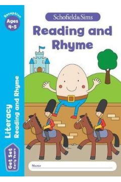 Get Set Literacy Reading and Rhyme: Reception. Ages 4-5