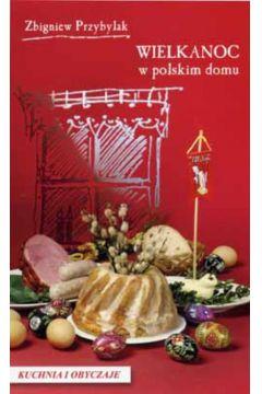 Wielkanoc w polskim domu