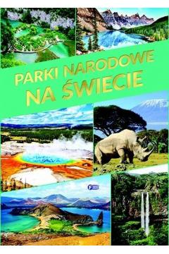Parki Narodowe na świecie