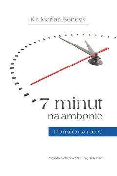 7 minut na ambonie Homilie na rok C