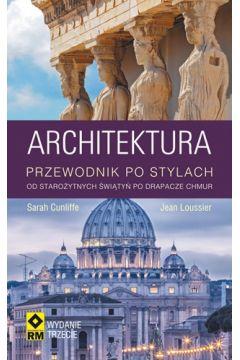 Architektura. Przewdonik po stylach