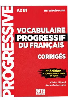 Vocabulaire progressif intermediare klucz 3ed A2 B1