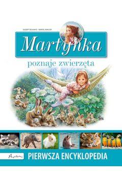 Martynka poznaje zwierzęta. Pierwsza encyklopedia