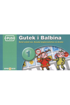PUS Gutek i Balbina 1 Świat wokół nas
