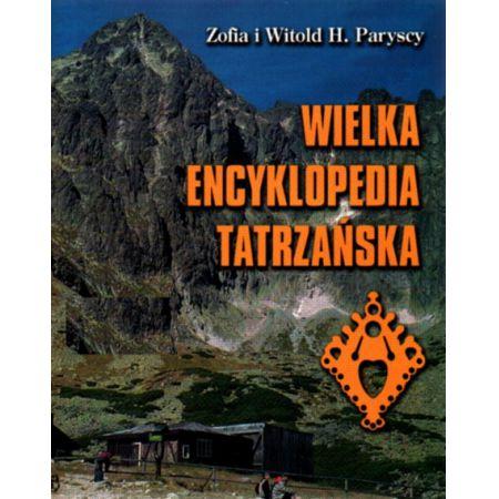Wielka Encyklopedia Tatrzańska - Paryski Witold i Zofia