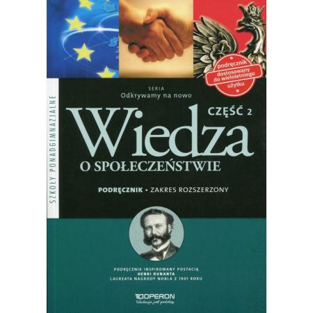 Odkrywamy na nowo. Wiedza o społeczeństwie. Podręcznik. Część 2. Zakres rozszerzony. Szkoły ponadgimnazjalne