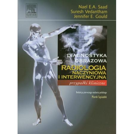 Radiologia naczyniowa i interwencyjna. Przypadki kliniczne