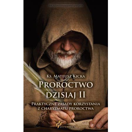 Proroctwo dzisiaj II