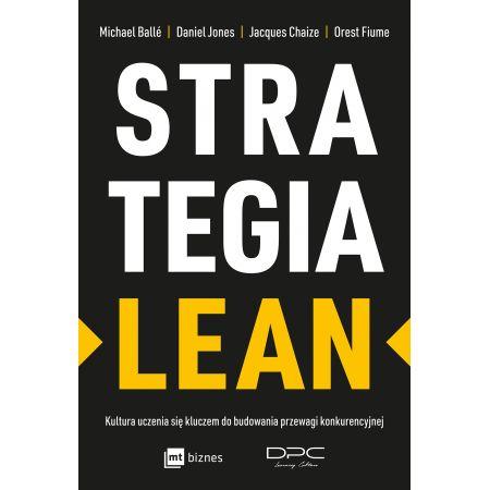 Strategia Lean. Kultura uczenia się kluczem..
