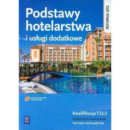 Podstawy hotelarstwa i usługi dodatkowe WSiP