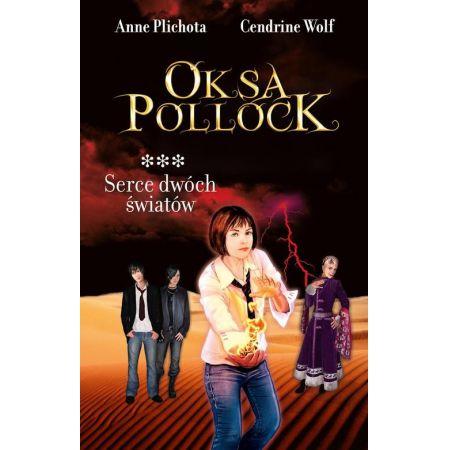 Oksa Pollock. Tom 3. Serce dwóch światów
