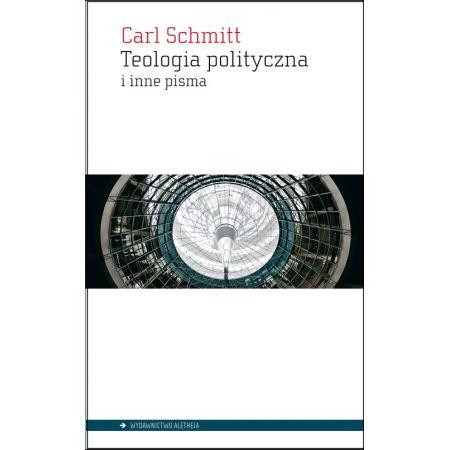 Teologia polityczna i inne pisma