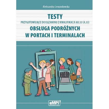 Testy kwalifikacja AU.33 Obsługa podróżnych w..