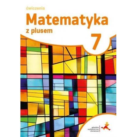Matematyka z plusem 7. Ćwiczenia