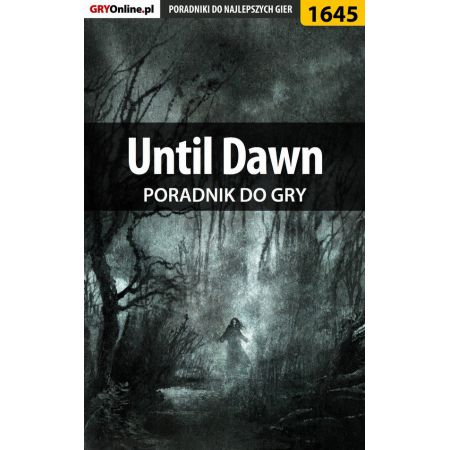 Until Dawn - poradnik do gry