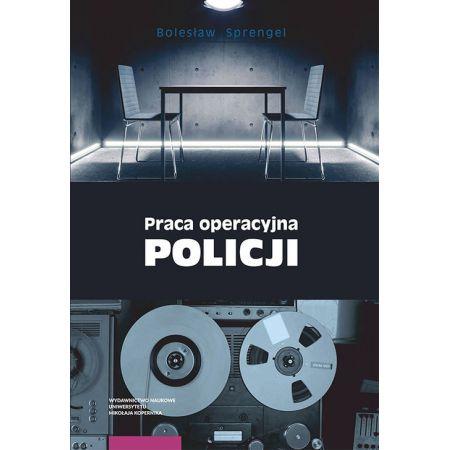 Praca operacyjna Policji