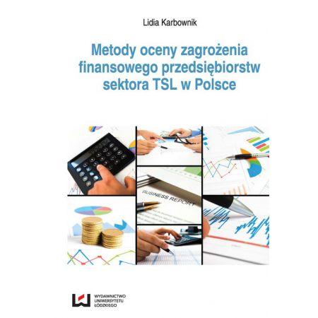 Metody oceny zagrożenia finansowego...