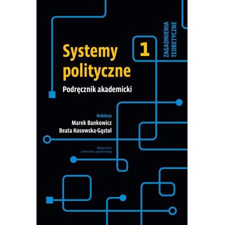 Systemy polityczne Podręcznik Tom 1