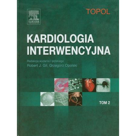 Kardiologia interwencyjna Tom 2