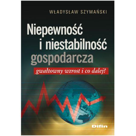 Niepewność i niestabilność gospodarcza