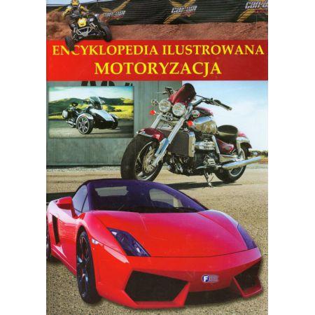 Encyklopedia ilustrowana. Motoryzacja