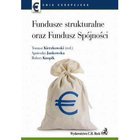 Fundusze strukturalne oraz Fundusz Spójności
