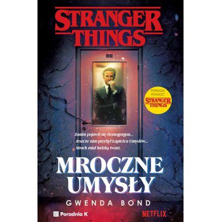 Stranger Things. Mroczne umysły