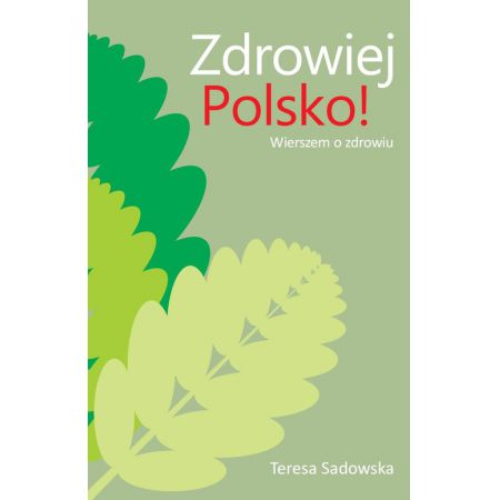 Zdrowiej Polsko