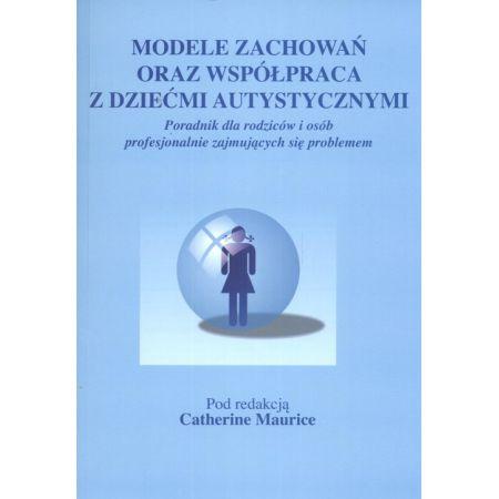 Modele zachowań oraz współpraca z dziećmi autyst.