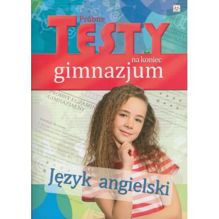 Próbne testy na koniec gimnazjum - Język angielski
